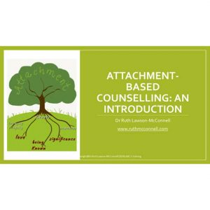Attachment-based Counselling (ABC) Level 1